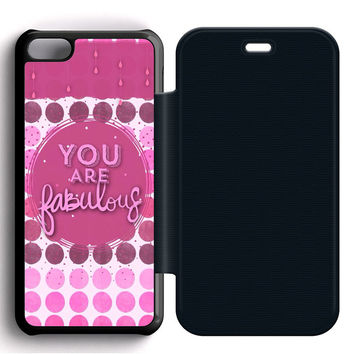 You Are Fabulous Flip iPhone 5C Case