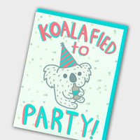 Koalafied To Party - Funny Birthday Card - 21st Birthday Card - Drinking Birthday Card - Graduation Card - Funny Grad Card - Koala Birthday