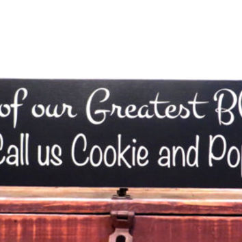 Grandparent sign - Some of our greatest blessings wooden sign - gift signs - wall hanging signs