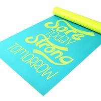 oGorgeous Gym Boutique - Sore Today Strong Tomorrow Anti-Slip Yoga Mat