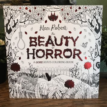 The Beauty of Horror by Alan Robert