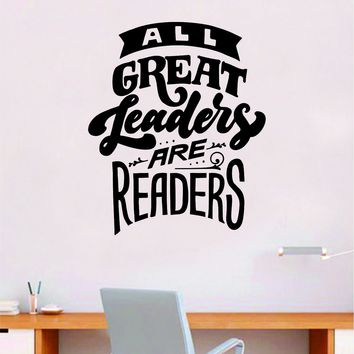 All Great Leaders are Readers Wall Decal Decor Art Sticker Vinyl Room Bedroom Home Teen Inspirational Teen Kids School Smart Library Class Nursery Books