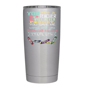 You Are a Teacher I Will Never Forget 20 oz Tumbler