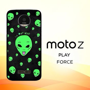 Alien We Out Here X4148 Motorola Moto Z Force Case