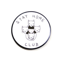 Stay Home Club Big Button