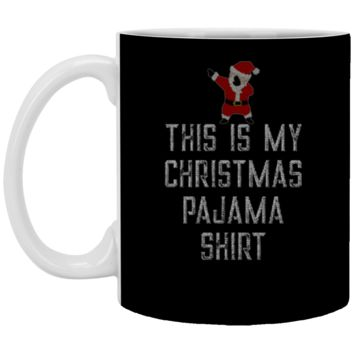 This is My Christmas Pajama Dabbing Santa XP8434 11 oz. White Mug