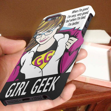 geek girl, quote 3D iPhone Cases for iPhone 4,iPhone 4s,iPhone 5,iPhone 5s,iPhone 5c,Samsung Galaxy s3,samsung Galaxy s4