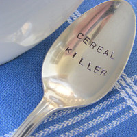 Cereal Killer Spoon Hand Stamped Vintage Spoon by BabyPuppyDesigns