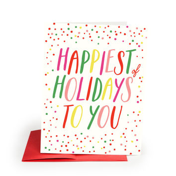 Happiest Holidays to You Card