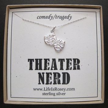 Drama Gift - Theater Nerd Necklace - Comedy Tragedy Charm Necklace - Glee - Gleek - Drama Club - Quote Card
