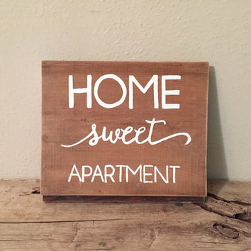 Home Sweet Apartment Wood Sign | Apartment Decor | Reclaimed Wood | College Student Gift