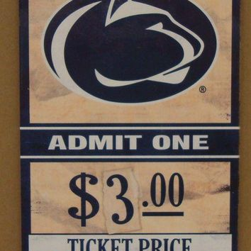 "PENN STATE NITTANY LIONS GAME TICKET ADMIT ONE WOOD SIGN 6""X12'' NEW WINCRAFT"