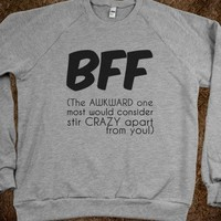 BFF - The Awkward Stir Crazy One - Connected Universe