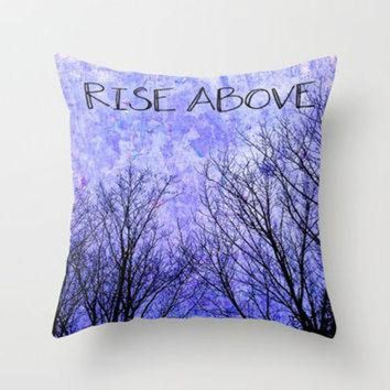 CREYUG7 Rise Above Throw Pillow by Erin Jordan | Society6