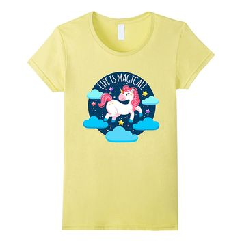 Life Is Magical Happy Unicorn Shirt Unicorn Lovers Gift