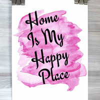 Home Is My Happy Place Print Watercolor Typography Living Room Bedroom Poster Wall Art Home Decor