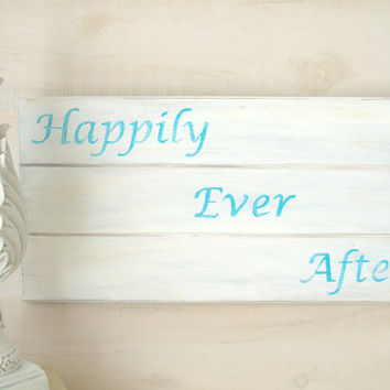 Happily Ever After Hand Painted Rustic Sign