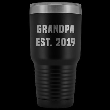 Grandpa Est 2019 Coffee Tumbler New Grandfather Reveal Gifts Metal Mug Double Wall Vacuum Insulated Hot Cold Travel Cup 30oz BPA Free