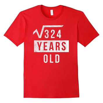 18th Birthday Gift 18 Yr Years Old Funny Square Root T Shirt