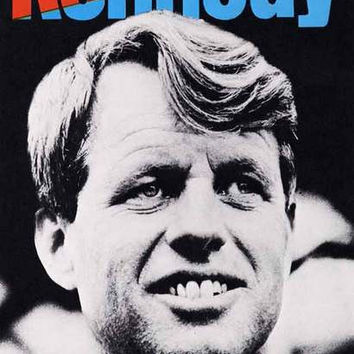 Robert F Kennedy RFK Campaign Poster 11x17