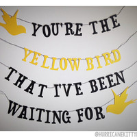 You're the Yellow Bird that I've Been Waiting by HurricaneKittyHM