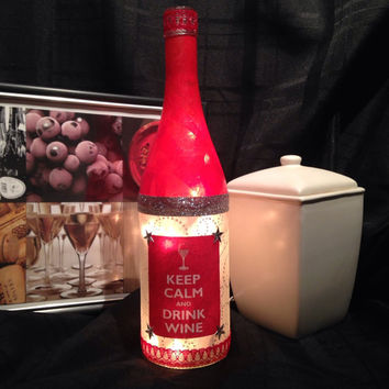 Keep Calm and Drink Wine bottle lamp