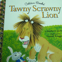 Upcycled Little Golden Book Notebook Upcycled Tawny Scrawny Lion Notebook:  Little Golden Book Tawny Scrawny Lion Notebook