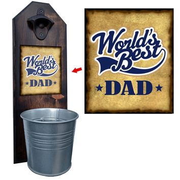 World's Best Dad Bottle Opener and Cap Catcher, Wall Mounted