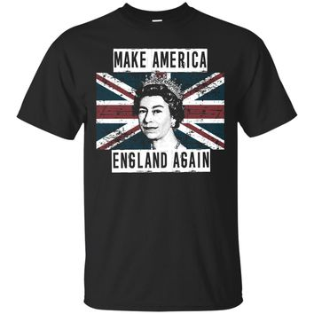Make America England Again funny political t-shirt
