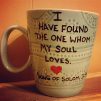 Mug/Cup/I have found the one/Quote mug/Valentine's Day gift/Free US shipping/Large mug/Hand painted/Gift/Present/One of a kind/Birthday gift