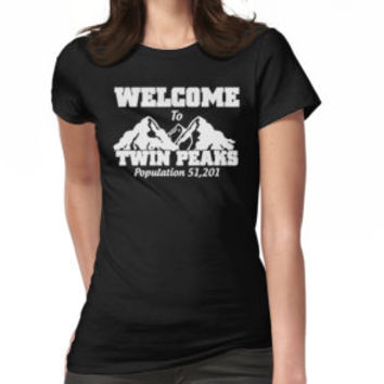 Welcome To Twin Peaks Population 51,201 - T-shirts & Hoodies by lindaartz