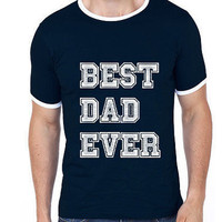 Best Dad Ever-Round Neck Men Tees 100% Cotton Ringer T-shirt | Father's Day Gifts | Dad Gift | Best Dad | Worlds Best Father