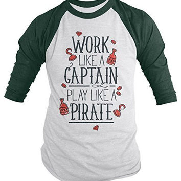 Shirts By Sarah Men's Funny Pirate Shirt 3/4 Sleeve Raglan Work Like A Captain Shirts