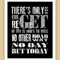 RENT Musical No Day But Today Quote modern print poster