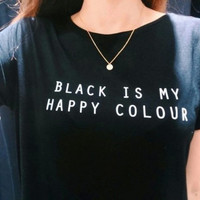 Black is My Happy Color Print T-Shirts for Women Tee Summer Gift-119