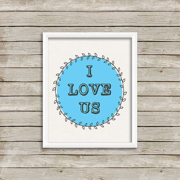 Love Art, Print 8 x 10 INSTANT Digital Download Printable