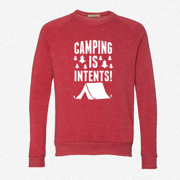 Camping Is In Te fleece crewneck sweatshirt