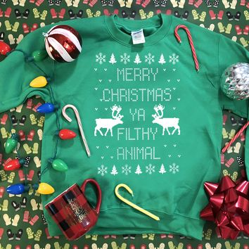 Merry Christmas Ya Filthy  Animal - Ugly Christmas Sweater 1