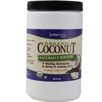 Better Body Foods Coconut Oil, Naturally Refined -6x28 OZ-