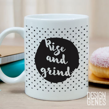 """Rise and grind"" coffee lover gift mug black"