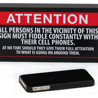 ATTENTION: USE CELL PHONES PLAQUE