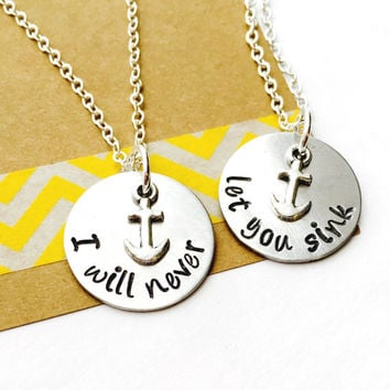 Best Friend Necklace, Necklace Set , I Will Never Let You Sink, Anchor Necklace, Inspirational, Determination