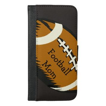 Football Mom Sports iPhone 6 Plus Wallet Case