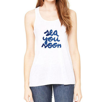 Sea you soon Tank top racerback