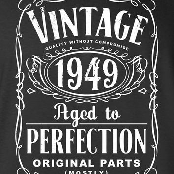 65th Birthday Gift For Men and Women - Vintage 1949 Aged To Perfection Mostly Original Parts T-shirt Gift idea. More colors available S-5