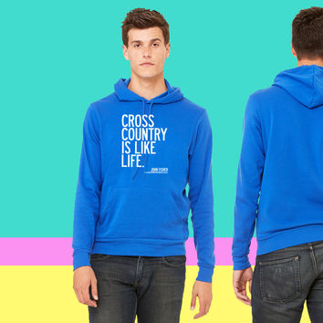 Cross Country is Like Life sweatshirt hoodie