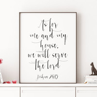 Bible Print Inspirational Scripture Wall Art Print Wall Decor BIBLE VERSE As for me and my house we will serve the Lord Joshua 24:15