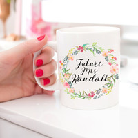 Floral Gift for Bride | Future Mrs Mug | Engagement Gift | Floral Mug for Bride | Gift for Bride From Maid of Honor | Wedding Coffee Mug