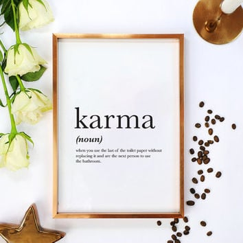 Definition Print, Karma Print, Karma Definition Print, Bathroom Decor, Bathroom Poster, Karma Poster, Funny Definition Print, 11x17 print