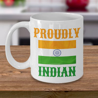 Proudly Indian Personalized Mug Birthday Gift For Coffee Lover Him Her Men Women Dad Mom Father Mother Boyfriend Girlfriend Customized